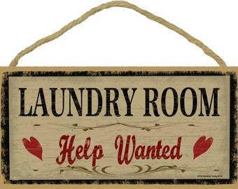 """LAUNDRY Room Help Wanted Country Hearts Rustic Wash Room Decor 5"""" x 10"""" Prim Style Wall SIGN Plaque"""