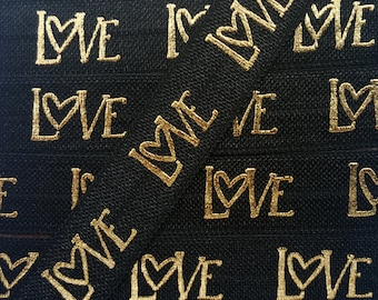 5/8 BLACK with Gold Foil LOVE Fold Over Elastic