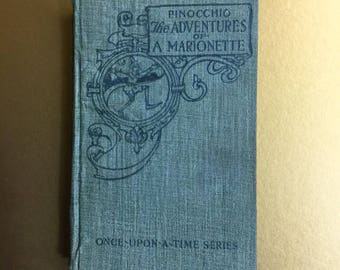 1st ed. Pinocchio - Children's book 1904