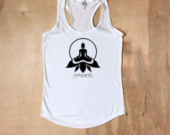Namaste, Meditation, Yoga Shirt, Workout Tank, Workout Womens, Yoga Top, Yoga Clothing, Fitness Tank, gift for her, yoga tank