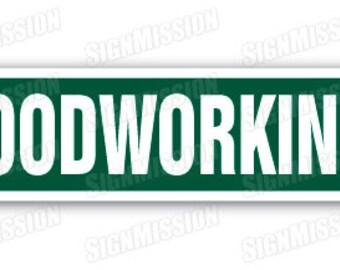WOODWORKING Street Sign carpenter carver cabinetmaker wood builder gift wooden