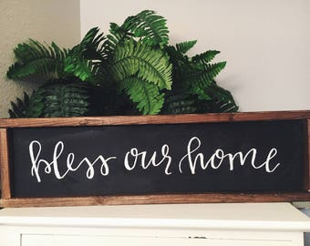 Wood Sign- Bless Our Home - Farmhouse Wood Sign - Rustic Wood Sign - Hand Painted Wood Sign - Home Wood Sign