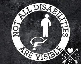 Not All Disabilities Are Visible Decal Handicap Decal Invisible Disability Invisible Illness