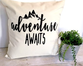 Pillow Cover, Adventure Awaits 16x16, Cushion Cover, Graphic Pillow, Throw Pillow, Housewarming Gift, Pillow With Quote, Pillow With Saying