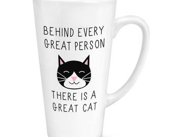 Behind Every Great Person Is A Great Cat 17oz Large Latte Mug Cup