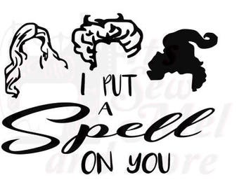 I put a spell on you halloween svg dxf and png files