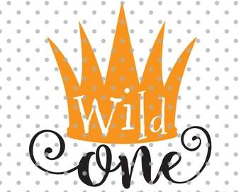Wild one svg, first birthday svg, wild svg, one svg, child svg, Cricut Design Space, Silhouette Studio, Cut Files, wild child mom svg