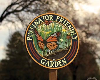 Butterfly Pollinator Friendly - Garden Sign