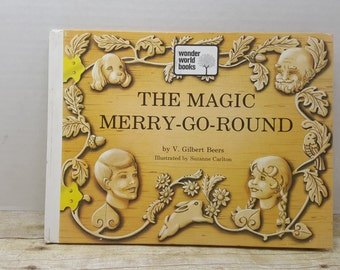 The Magic Merry Go Round, 1973, V. Gilbert Beers, Suzanne Carlton, vintage kids book, religious book