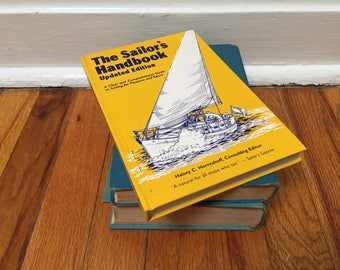 Sailing Book Yellow Manual Boating Sailboat Safety Vintage Book Distressed