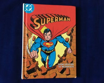 DC Superman From Krypton To Metropolis Vintage 1982 Hardcover Book