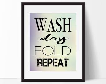 Wash Dry Fold Repeat Blur Art Print - Laundry Art - Laundry Decor - Modern Art - Abstract Art