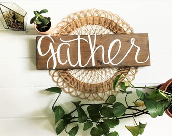 Gather Wood Sign | Rustic Wall Decor | Host Gift | Farmhouse Sign | Kitchen and Dining Room Decor