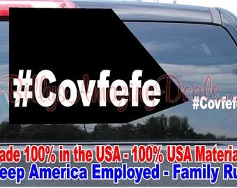 Donald Trump #Covfefe Vinyl Decal Sticker Wall Room Car Truck Window Laptop Phone Republican Party Vice President Politician Twitter Tweet