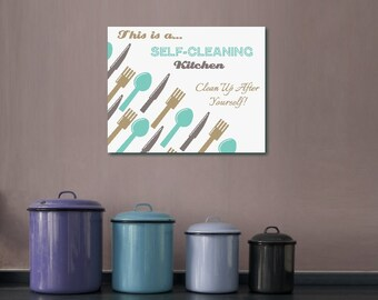 Self Cleaning Kitchen Wall Art Digital File only INSTANT download JPEG files 8x10 1 piece 300dpi