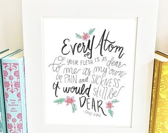 ON SALE Literary quote print - Jane Eyre - nursery wall art - handlettered -QJE