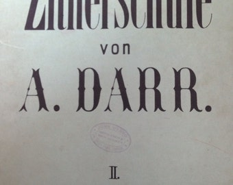 Antique Zither Music School Book, Zitherschule von A. Darr part 2, How to Play Zither, Antique sheet music and instruction book