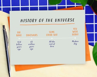 History Of The Universe Birthday Card - funny birthday card - birthday card - birthday card for friend