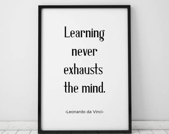 Learning Never Exhausts The Mind Print Leonardo Da Vinci Classroom Decor Bookish Gift Book Lover Gift Printable Art Prints Instant Download