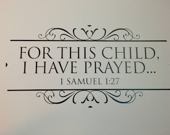 For this child I have prayed wall words
