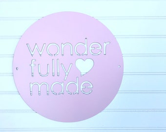 "12 inch ""wonderfully made""  Metal Sign"
