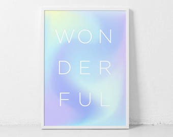 Colourful Art Print, Gradient Art Print, Wall Art, Quote Poster, Gift For Women, Pastel Blue Art, Pastel Colour art print, Motivating Print,