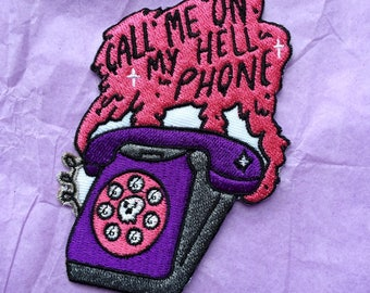 Call Me on My Hell Phone sew on patch