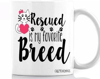 Rescued is My Favorite Breed Coffee Mug
