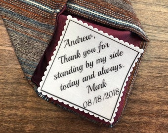 "BEST MAN Tie Patch - GROOMSMAN Tie Patch - Iron or Sew On, Thank You For Standing By My Side Today and Always, From Groom, 2.5"" or 2"" Wide"
