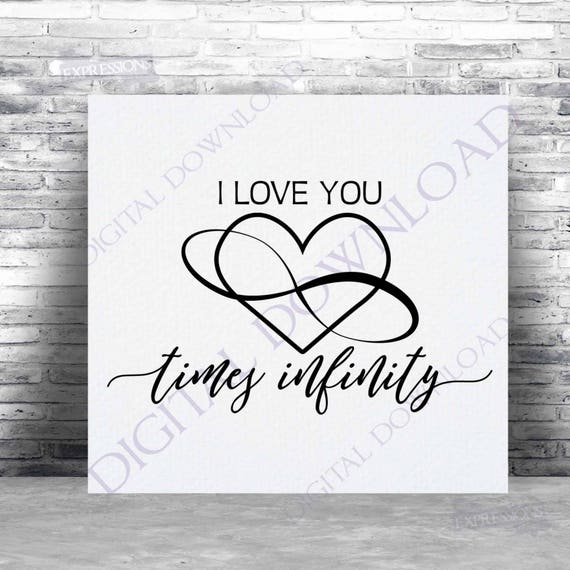 I Love You Times Infinity Symbol Svg Quote Vector Digital