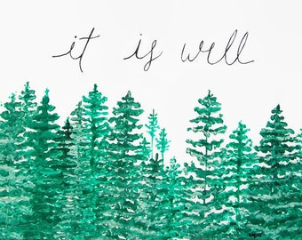 It is Well with my Soul, Christian Wall Art, Forest Print, Forest Art, It is Well Artwork, Tree Art, Tree Print, It is Well Painting