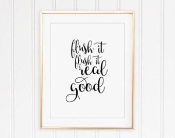 Flush it real good, bathroom wall art, Bathroom wall decor PRINTABLE art, bathroom wall art, bathroom rules, shower art, bedroom wall decor