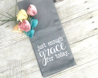 Just Enough Grace For Today Kitchen Towel, Inspirational Kitchen Towel, Spring Decor, Spring Kitchen, Gray Decor, Christian Decor