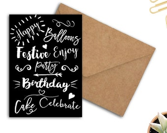 Birthday Printable Card - Typography Greeting Card - Black & White Card - Happy Birthday - 5 x 7 Card - Celebrate / Party Card - DIY Card