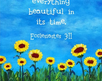 Ecclesiastes 3:11 / He has made everything beautiful / Bible Verses / Scripture / Christian Gifts / Christian Art / FREE SHIPPING