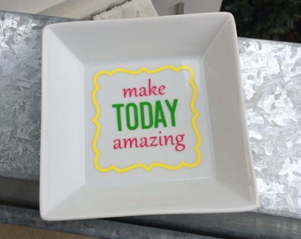 Make Today Amazing; Large Square Monogrammed Catch All Tray; Office Organization
