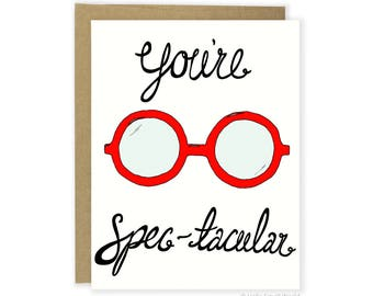 Pun Love Card, Funny Anniversary Card, You're Spectacular Card, Boyfriend Card, Card For Wife, Girlfriend, Card For Husband, Glasses Card