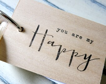 "You are my happy - 3"" x 2"" mini wood notepad / notebook"