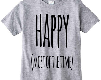 Cute Funny Baby Crew Neck Tee Happy (Most Of The Time)