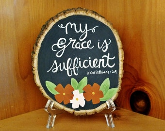 Wood Slice Sign, My Grace is Sufficient, 2 Corinthians 12:9, Scripture Wood Sign, Bible Verse on Wood, Rustic Wood Sign, Christian Signs