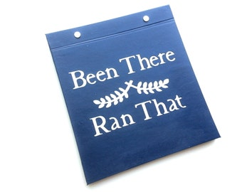 Race Bib Holder - Been There Ran That Cover - Hand-bound Book for Runners