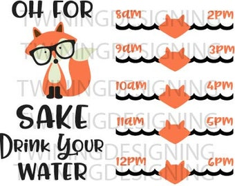 Water tracker for fox sake drink your water SVG, PNG, DXF zip files digital file water tracker svg hipster fox svg