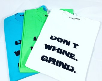 Men's Fitted Triblend Tee  Don't Whine.