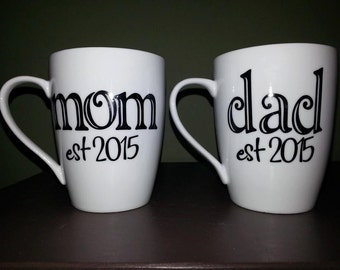 Mom and/or Dad Customized Mugs; New Parent(s) Gift, His/Hers Mugs, Baby Shower Gift, Baby Gift, Coffee/Tea Lover Gift; Expecting Parents