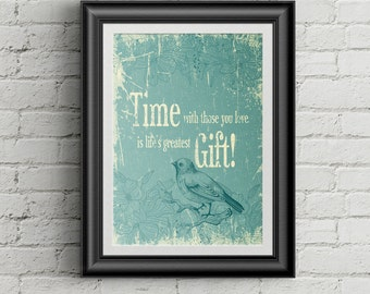 PRINT Bird Wall Art Family Room Decor Time Quote Family Quote Gift For Mom Teal