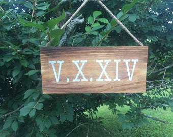 Important Date Sign - Wedding Sign - Roman Numeral Date Sign