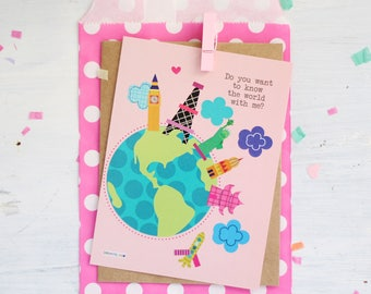 Do you want to know the world with me? Card, stationery love, friends, boyfriend, Snail Mail, Happy Day, Flat Card