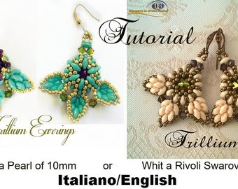 Earrings Trillium Whit Pearl or Whit Rivoli of 10mm  ( Tutorial graphics pictures in italiano and English)