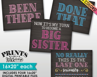 """4th Baby Pregnancy Announcement Signs, Been There Done That My Turn to Become a Big Sister, Last One, Chalkboard Style PRINTABLE 8x10/16x20"""""""