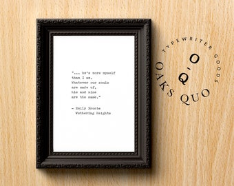 Emily Bronte Wuthering Heights Typewriter Quote 4x6